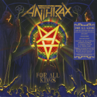 Anthrax - For All Kings -