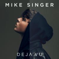 Mike Singer - Deja Vu -