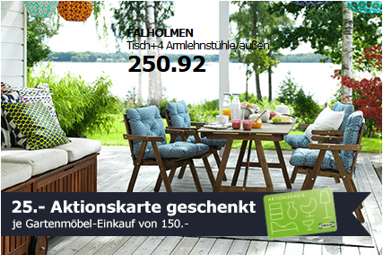 ikea 25 aktionskarte je gartenm bel einkauf von 150. Black Bedroom Furniture Sets. Home Design Ideas