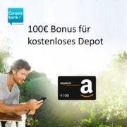 *SUPER* 100€ Amazon.de Gutschein für kostenloses Consorsbank Depot (nur 1 Trade machen!)