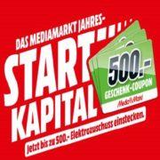 MediaMarkt Jahres-Startkapital-Aktion: Bis zu 500€ als Gutschein beim Kauf eines Aktion-Produktes erhalten