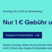 eBay Verkaufstag am Sonntag - max. 1€ Gebühr und keine Verkaufsprovision!
