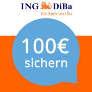 *ENDET MORGEN* 100€ Gutschrift für das kostenlose ING-DiBa Girokonto