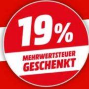 *LETZTE CHANCE* *KNALLER* MediaMarkt: 19% Mehrwertsteuer geschenkt (=15,97% Rabatt auf Alles) - Beispiele und Fakten