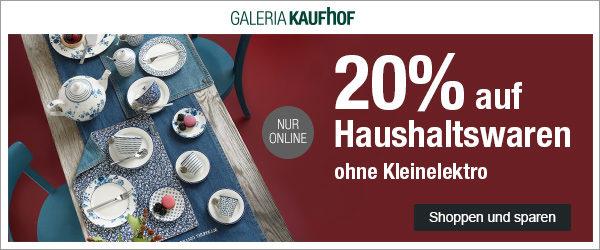 0944272323aea7 GALERIA Kaufhof  20% Rabatt auf Haushaltswaren im Online-Shop