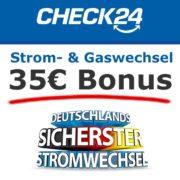 CHECK24: Jeweils 35€ BestChoice-Gutschein für den Wechsel von Strom- & Gasanbieter