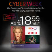 "*SUPER* Sky ""Cyber Week Special"" - Entertainment Plus inkl. Netflix ab 18,99€/Monat"