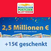 Postcode Lotterie: Monatslos für 12,50€ kaufen & 15€ aufs Konto zurückerhalten