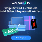 *NETFLIX-TRICK* waipu.tv inkl. Netflix-Abo + 130 TV-Sender (110 davon in HD) für 12,29€/Monat oder waipu.tv Perfect Paket für 5,99€/Monat