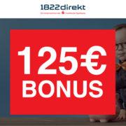 125€ Bonus für das 1822direkt Depot - nur 2 Trades machen!