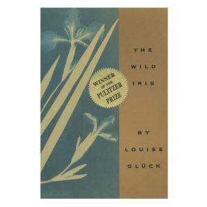 louise-glueck-wild-iris