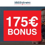 *TOP* 175€ Bonus für das 1822direkt Depot - nur 2 Trades machen!