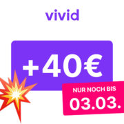 *LETZTE CHANCE* *KNALLER* Vivid: Girokonto mit 40€ Startguthaben - inkl. 21% Rabatt auf Amazon.de*-Gutscheine