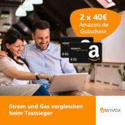 *WIEDER DA!* Strom/Gasanbieter wechseln und je einen 40€ Amazon.de Gutschein* erhalten!