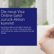 *VISA-Online-Geld-zurück-Aktion* - bis zu 10 € zurück auf Visa Onlinezahlungen vom 15.09.-15.10.2021 im In-/Ausland