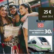 DB Geschenkkarte 30€ mit 5€ Rabatt für nur 25€
