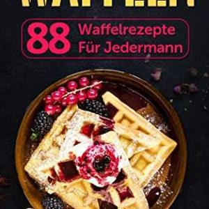 3x kindle rezepte ebook gratis waffeln dutch oven f r anf nger rezepte aus frankreich. Black Bedroom Furniture Sets. Home Design Ideas