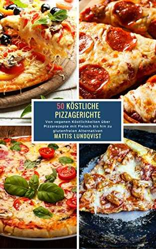 5x kindle rezepte ebook gratis 50 k stliche pizzagerichte histaminintoleranz kochbuch 25. Black Bedroom Furniture Sets. Home Design Ideas